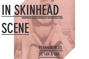 12 - 17 février  | Exposition Women and Queers in the Skinhead scene