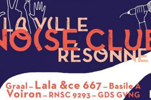 Noise Festival 2018 | Club 94 | Lala & Ce 667, VOIRON, Graal… | 6 avril