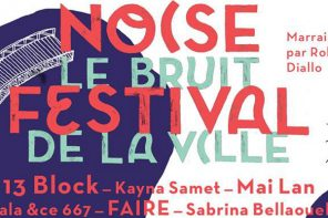 Noise Festival 2018 | Le Bruit de la Ville