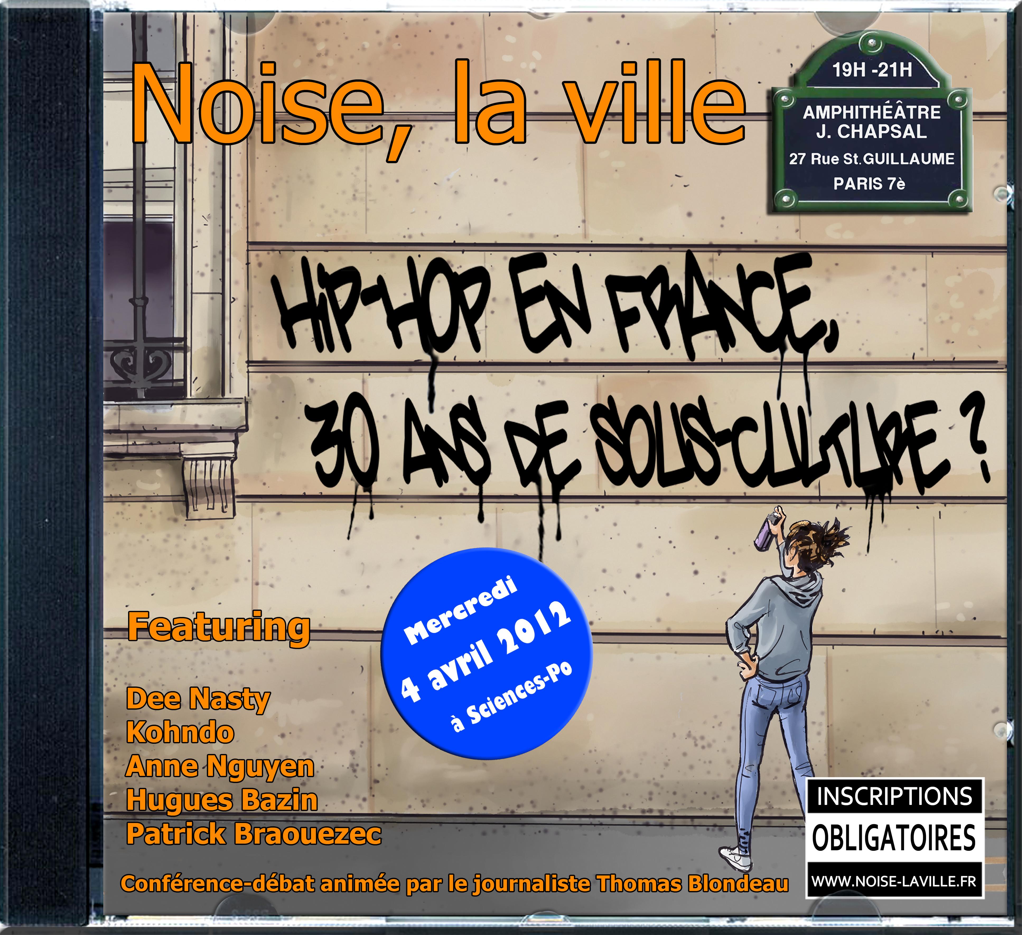 Conférence à Sciences Po : le Hip Hop en France, 30 ans de sous-culture ?