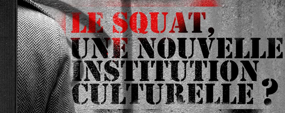 Conférence Débat Squat Squats d'artistes
