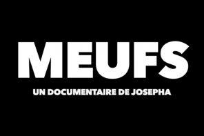Retour sur MEUF : Film touchant de Josepha sur la féminité en 2018