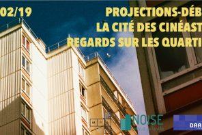 Projection Débat | La cité des cinéastes : regards sur les quartiers